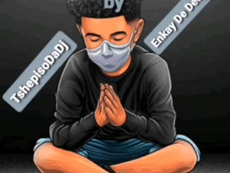 TshepisoDaDj & Enkay De Deejay I Pray Album Zip Fakaza Download