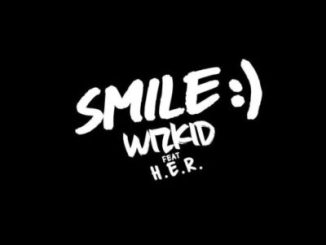 DOWNLOAD WizKid Smile (Audio) Mp3 Ft. H.E.R.