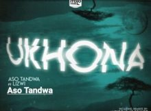 Aso Tandwa Ukhona Mp3 Fakaza Download
