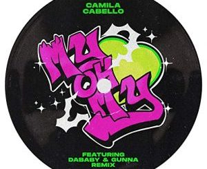 Fakaza Music Download Camila Cabello My Oh My Remix ft. DaBaby, Gunna Mp3