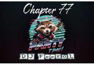 Fakaza Music Download DJ FeezoL Chapter 77 (Party Time)