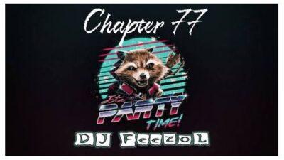 Fakaza Music Download DJ FeezoL Chapter 77 (Party Time)