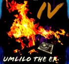 Iconique ROOTS Umlilo The EP IV EP Zip Fakaza Download