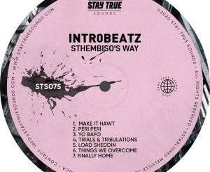 Fakaza Music Download Intr0beatz Sthembiso's Way EP Zip