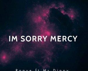 Roque I'M Sorry Mercy EP Fakaza Music Download
