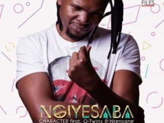 Fakaza Music Download Character Ngiyesaba MP3