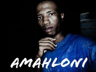 Kaylex Amahloni Mp3 Fakaza Download