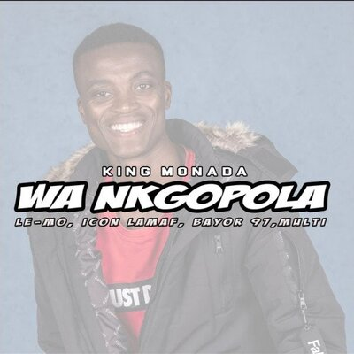 Fakaza Music Download King Monada Wa Ngopola Mp3