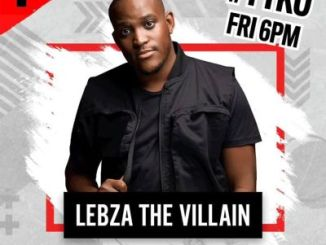 Fakaza Music Download Lebza TheVillain YTKO Mix (7 AUG) Mp3