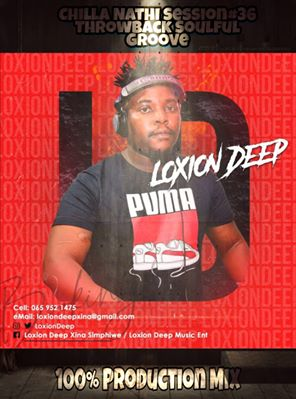 Fakaza Music Download Loxion Deep Chilla Nathi Session 36 Mp3