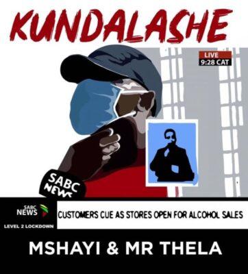 Fakaza Music Download Mr Thela & Mshayi Kundalashe Mp3