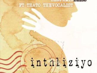 Fakaza Music Download Stash Da Groovyest, Benjamin Bliss & Thato The Vocalist Inhliziyo Mp3