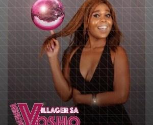 Villager SA & Queen Vosho Bito Ra Nwana i Mani Mp3 Fakaza Download