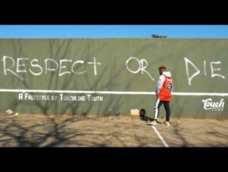 Fakaza Music Download Touchline Respect Or Die (Freestyle) Mp3