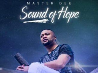 Fakaza Music Download Master Dee Sound Of Hope Album Zip