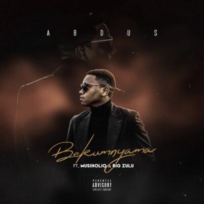 Fakaza Music Download Abdus Bekumnyama Mp3