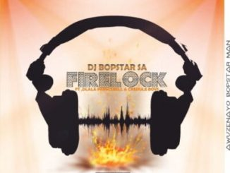 Fakaza Music Download Dj Bopstar SA FireLock Mp3