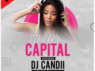 Fakaza Music Download Dj Candii The Mix Capital 12-Sep Mp3