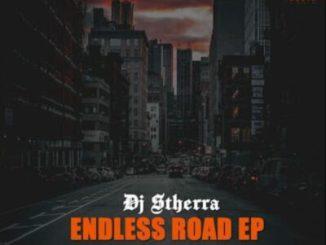 Fakaza Music Download Dj Stherra Endless Road EP Zip
