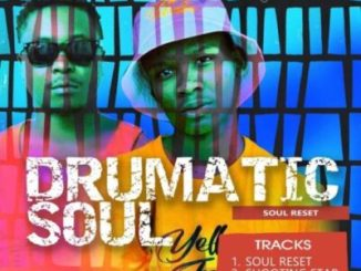 Fakaza Music Download Drumaticsoul Soul Reset EP Zip