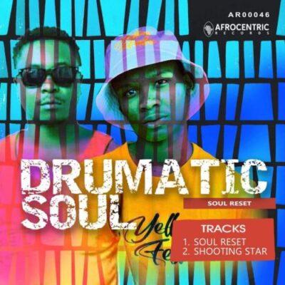 Fakaza Music Download Drumaticsoul Soul Reset EP Zip