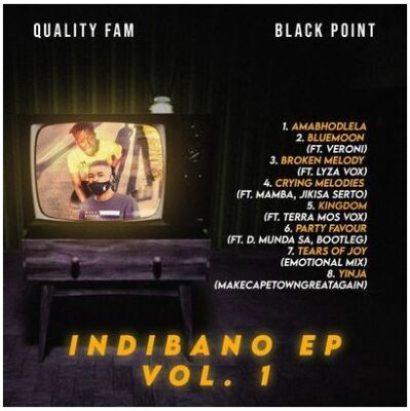 Fakaza Music Download Quality Fam & BlaqPoint Indibano EP Vol. 1 Zip