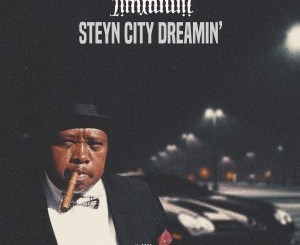 Fakaza Music Download Jimmy Wiz Steyn City Dreamin MP3