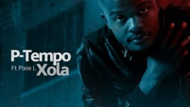 Fakaza Music Download P-Tempo Xola Mp3