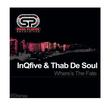 Fakaza Music Download InQfive & Thab De Soul Where's The Fate Mp3