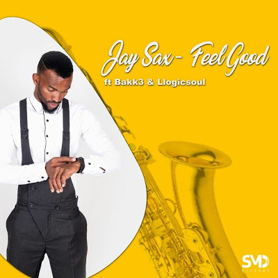 Fakaza Music Download Jay Sax Feel Good Mp3