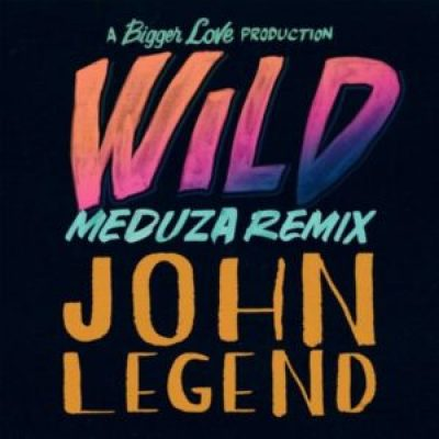 John Legend Wild Meduza Remix Download