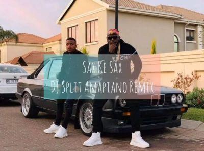 Kabza De Small & DJ Maphorisa Sax Ke Sax (DJ Split Amapiano Remix) Mp3 Download Fakaza