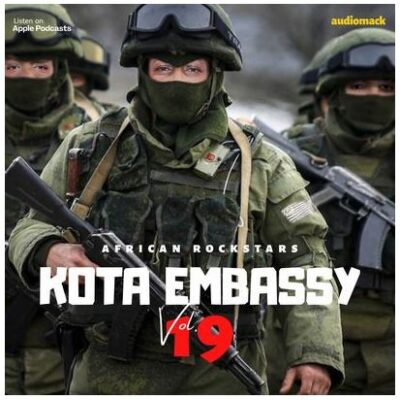 Fakaza Music Download Kota Embassy African Rockstar Vol.19 Mix Mp3