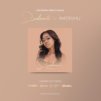 Fakaza Music Download Matevhu Soulmate MP3