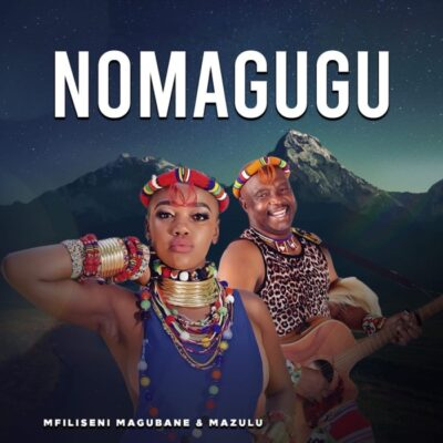 Fakaza Music Download Mfilseni Magubane & Mazulu Nomagugu MP3