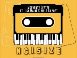 Fakaza Music Download Mseventy DeeTee Ngisize Mp3