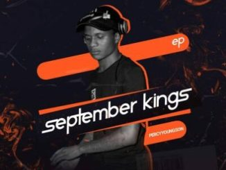 Fakaza Music Download Music Fellas & Percy YoungSon September Kings EP Zip