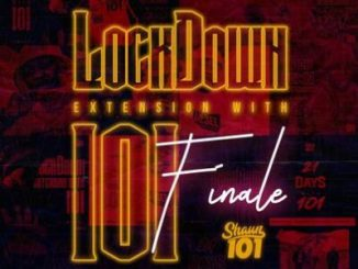 Fakaza Music Download Shaun101 Lockdown Extension With 101 Final Mix Mp3