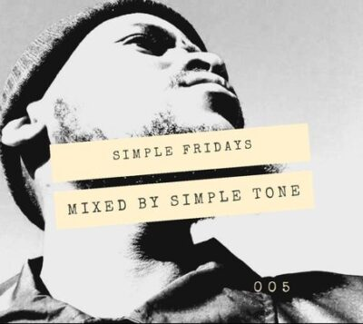 Fakaza Music Download Simple Tone Simple Fridays Vol 005 Mix Mp3