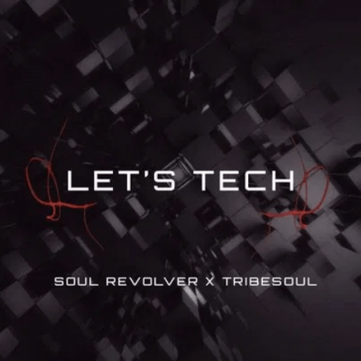 Fakaza Music Download TribeSoul & Soul Revolver Let's Tech EP Zip