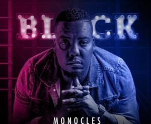 Fakaza Music Download VA Black (Monocles Deep House Deluxe Edition) Album Zip