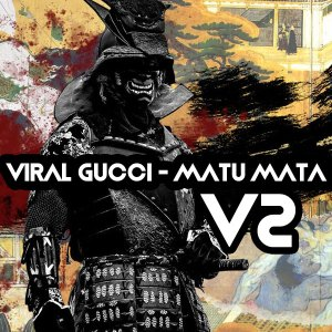 Fakaza Music Download Viral Gucci Matu Mata MP3