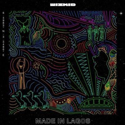 Wizkid Made In Lagos Album Zip Fakaza Music Download