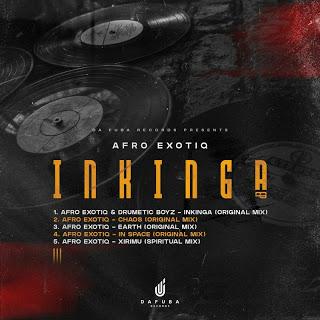 Afro Exotiq & Drumetic Boyz Inkinga Mp3 Download Fakaza