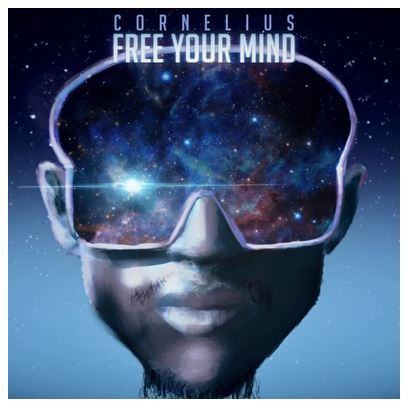 Cornelius SA Ft. Jordan Arts Free Your Mind Download Mp3