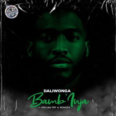 Daliwonga Bamb'Inja Mp3 Download Fakaza