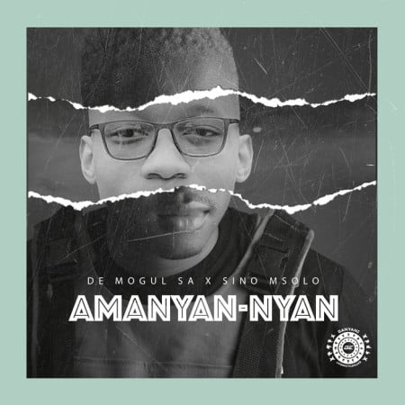 De Mogul SA Amanyan-Nyan Fakaza Music Mp3 Download