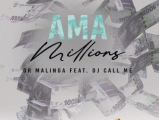 Dr Malinga Ama Millions Mp3 Download Fakaza