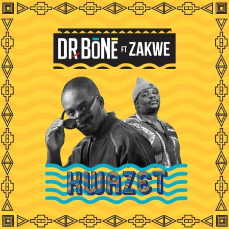 Dr. Bone KwaZet Mp3 Download Fakaza