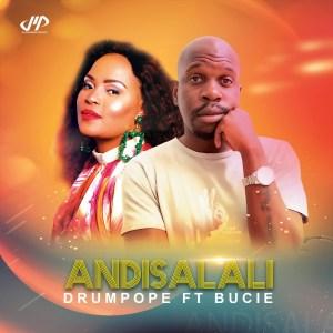 DrumPope Andisalali Mp3 Download Fakaza